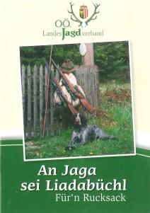 An Jaga sei Liadabüchl