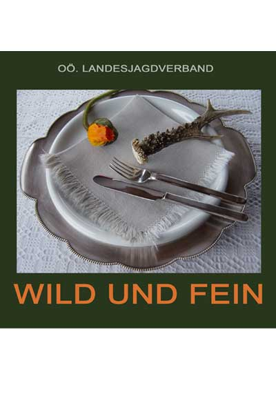 Wild und Fein