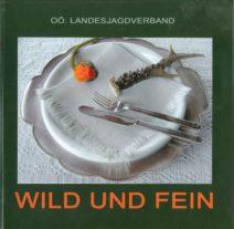 Kochbuch Wild und Fein