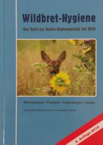 Wildbret-Hygiene (Stand 2016)