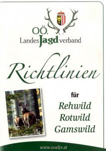 Richtlinien für Rehwild, Rotwild, Gamswild